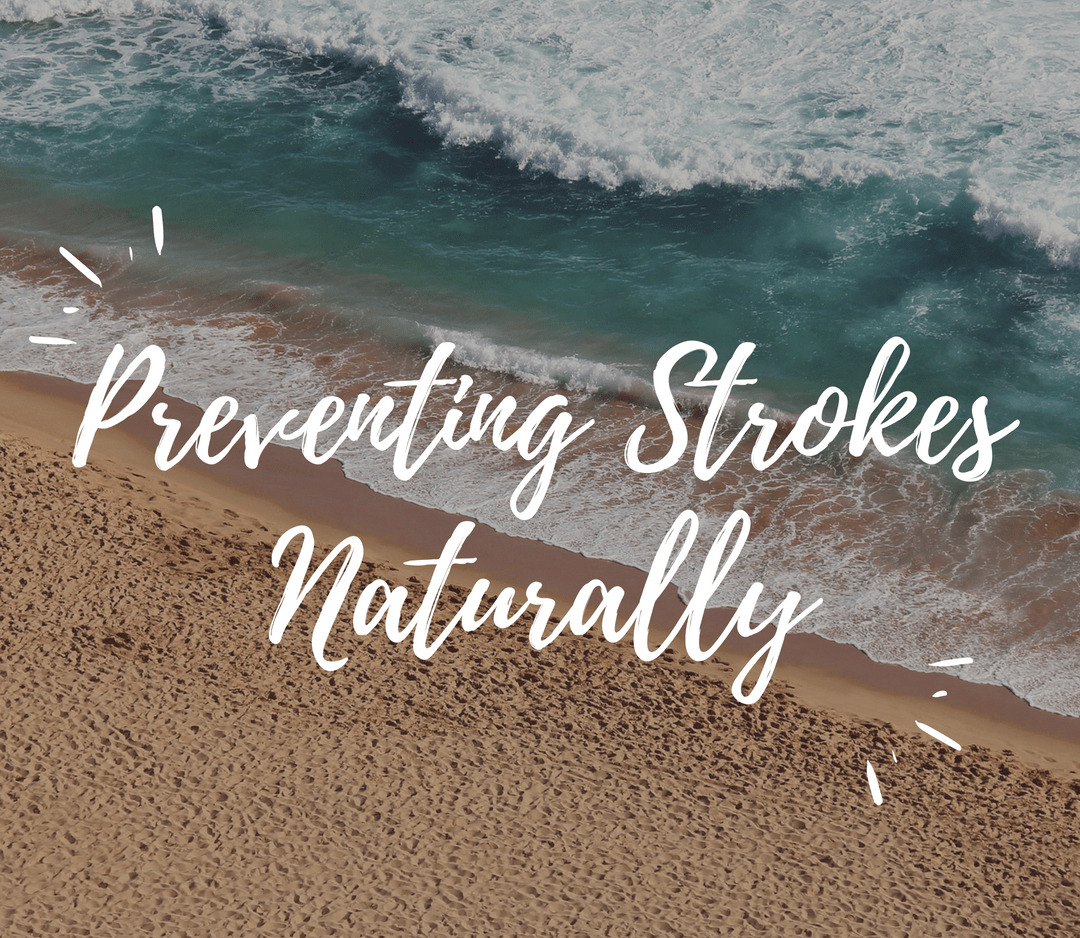 Preventing Strokes Naturally